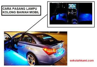 cara pasang lampu kolong bawah mobil