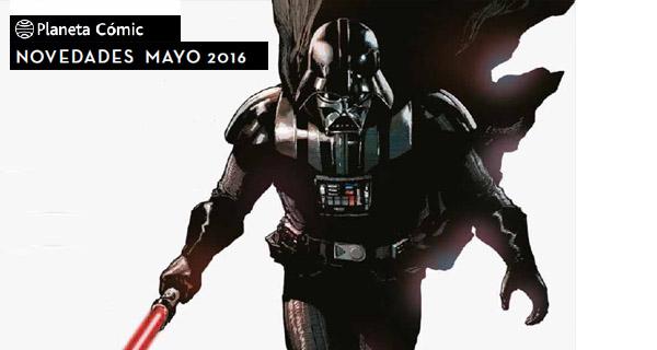 Planeta Cómic: Novedades para mayo de 2016