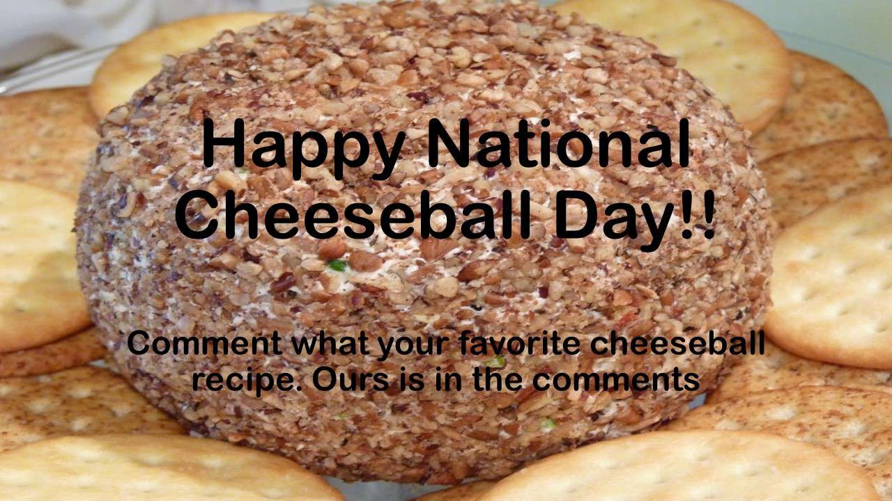 National Cheese Ball Day Wishes Lovely Pics