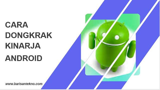 Ini Dia! Cara Mudah Dongkrak Kinerja Perangkat Android
