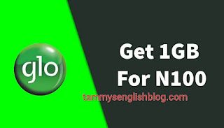 How to Get 1GB for N100 on Glo Network