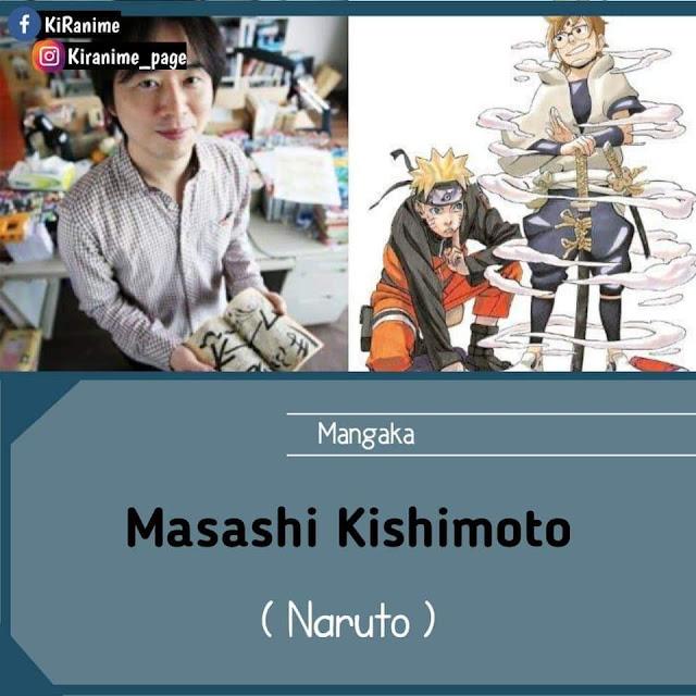 Masahi Kishimoto ( Naruto )