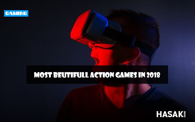 Most beutifull action games in 2018