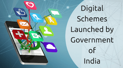 Digital Schemes Launched by Government of India