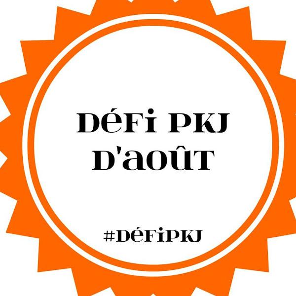 [Challenge] Défi PKJ d'aout 2017