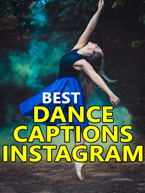 Dance Captions for Instagram