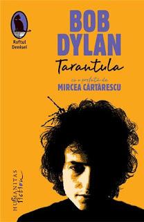 Cartea Tarantula scrisa de Bob Dylan comanda de aici