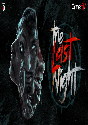 The Last Night 2019 Complete S01 Full Hindi Episode Download HDRip 720p