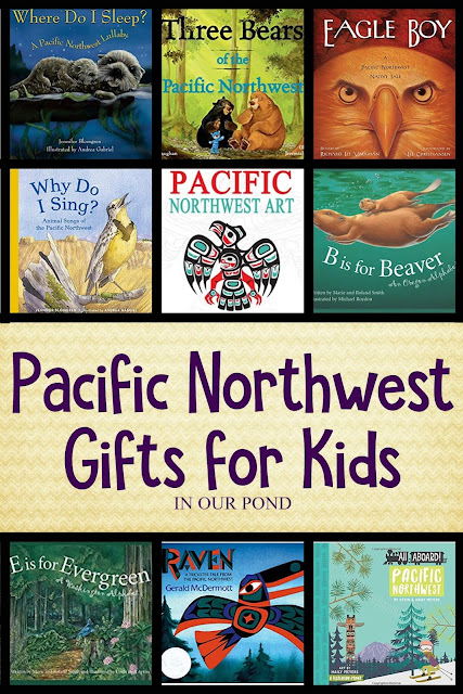 Nature-Themed Pacific Northwest Gifts for Kids // In Our Pond // Books about Native American legends, the animals of the Pacific Northwest, field guides for kids, and more