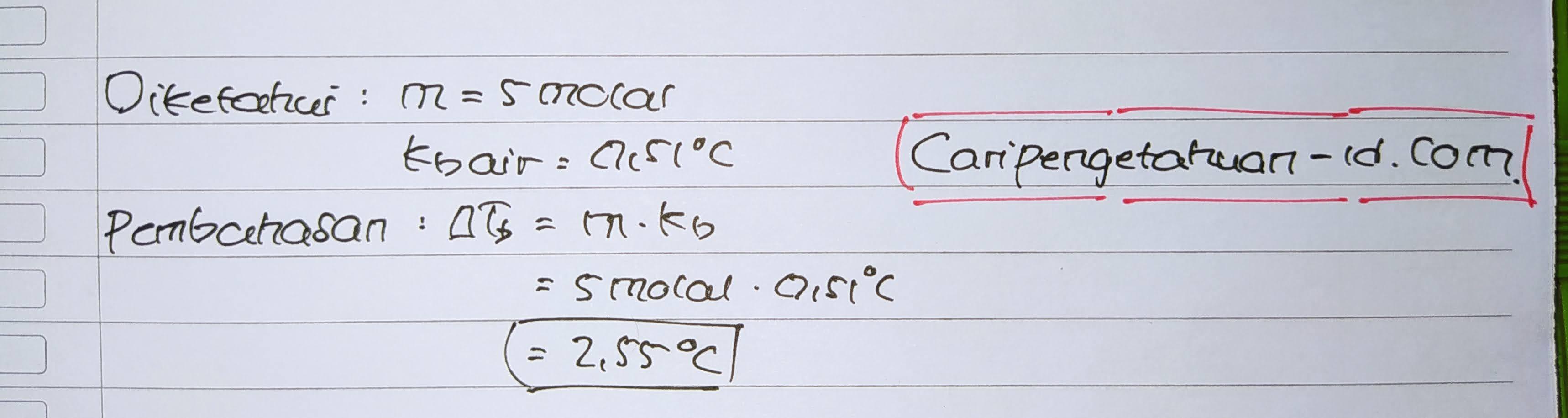Kenaikan titik didih larutan 5 molal sukrosa adalah …. (Kb air = 0,51°C)