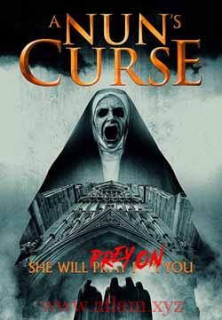مشاهدة فيلم A Nun's Curse 2020 مترجم