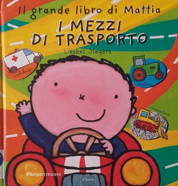 Il grande libro di Mattia, I mezzi di trasporto