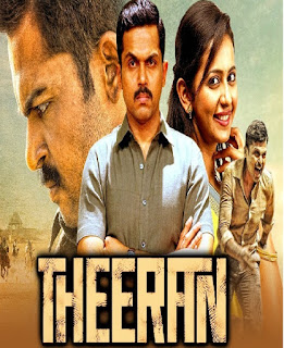 Theeran (Theeran Adhigaaram Ondru) (2018) Hindi Dubbed Movie HDRip 720p || 7StarHD