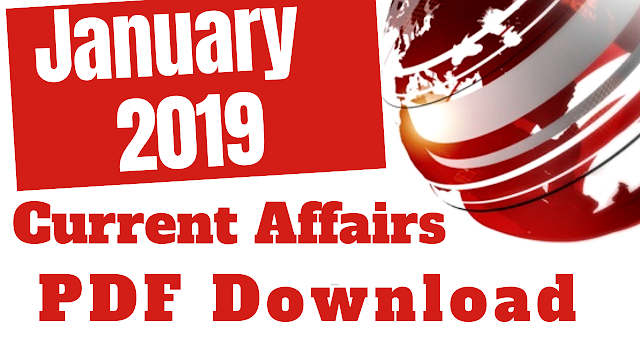 2019 January Current Affairs PDF Download
