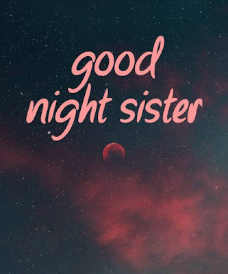 good night my dear sister images