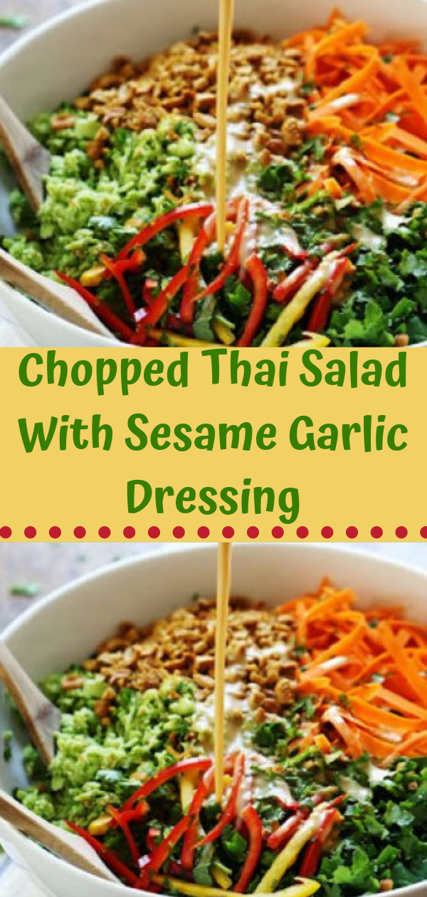 Healthy Recipes | Chopped Thai Salad With Sesame Garlic Dressing, Healthy Recipes For Weight Loss, Healthy Recipes Easy, Healthy Recipes Dinner, Healthy Recipes Pasta, Healthy Recipes On A Budget, Healthy Recipes Breakfast, Healthy Recipes For Picky Eaters, Healthy Recipes Desserts, Healthy Recipes Clean, Healthy Recipes Snacks, Healthy Recipes Low Carb, Healthy Recipes Meal Prep, Healthy Recipes Vegetarian, Healthy Recipes Lunch, Healthy Recipes For Kids, Healthy Recipes Crock Pot, Healthy Recipes Videos, Healthy Recipes Weightloss, Healthy Recipes Chicken, Healthy Recipes Heart, Healthy Recipes For One, Healthy Recipes For Diabetics, Healthy Recipes Smoothies, Healthy Recipes For Two, Healthy Recipes Simple, Healthy Recipes For Teens, Healthy Recipes Protein, Healthy Recipes Vegan, Healthy Recipes For Family, Healthy Recipes Salad, Healthy Recipes Cheap, Healthy Recipes Shrimp, Healthy Recipes Paleo, Healthy Recipes Delicious, Healthy Recipes Gluten Free, Healthy Recipes Keto, Healthy Recipes Soup, Healthy Recipes Beef, Healthy Recipes Fish, Healthy Recipes Quick, Healthy Recipes For College Students, Healthy Recipes Slow Cooker, Healthy Recipes With Calories, Healthy Recipes For Pregnancy, Healthy Recipes For 2, Healthy Recipes Wraps, Healthy Recipes Tuna, Healthy Recipes Sides, Healthy Recipes Zucchini, Healthy Recipes Broccoli, Healthy Recipes Spinach,  #healthyrecipes #recipes #food #appetizers #dinner #chopped #thai #salad #garlic