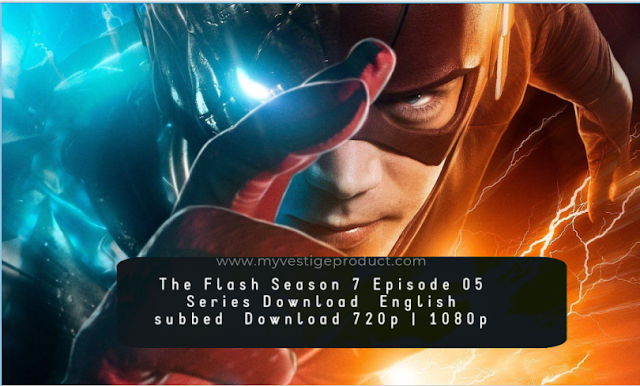 The Flash Season 7 Episode 05 Series Download