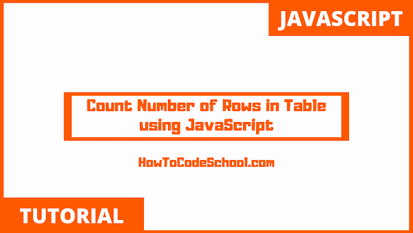 Count Number of Rows in Table using JavaScript