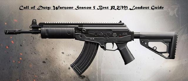 Call of Duty: Warzone Season 5 Best PKM Loadout Guide
