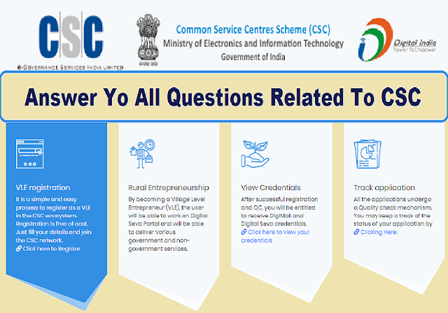 Answer to all questions related to CSC (FAQs)