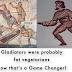Os gladiadores eram provavelmente vegetarianos gordos