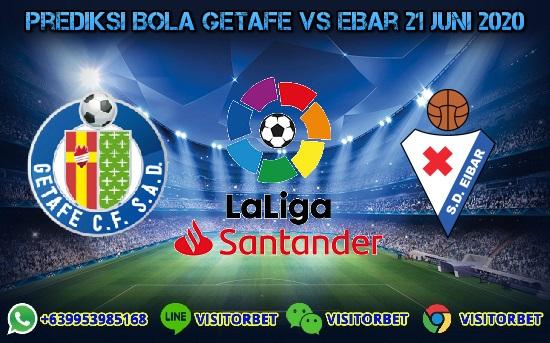 Prediksi Skor Getafe vs Eibar 21 Juni 2020