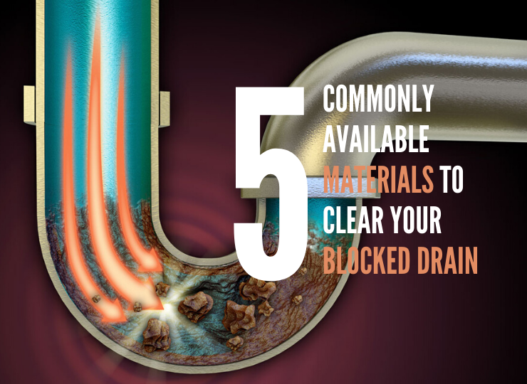 5 Commonly Available Materials to Clear Your Blocked Drain