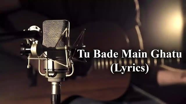 Tu Bade Main Ghatu Lyrics By Shelley Reddy