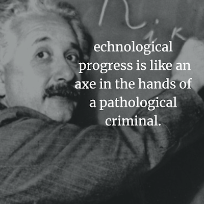 Albert Einstein Inspirational Quote about  technology
