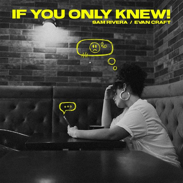 Sam Rivera – If You Only Knew! (Feat.Evan Craft) (Single) 2021 (Exclusivo WC)