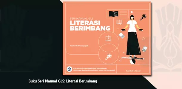 Buku Seri Manual GLS Literasi Berimbang