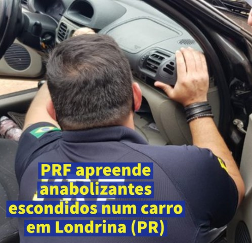 PRF apreende anabolizantes escondidos num carro em Londrina (PR)