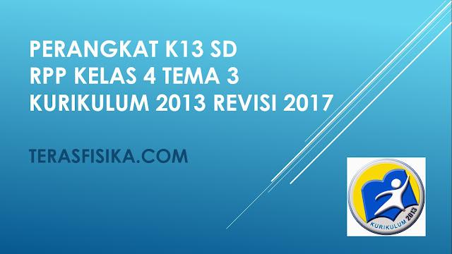 RPP SD Kelas 4 Tema 3 Kurikulum 2013 Revisi 2017
