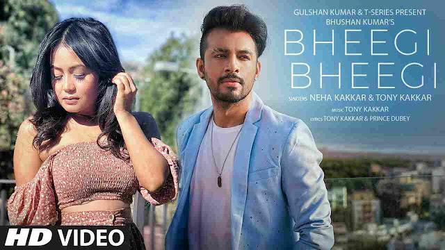 Bheegi Bheegi Lyrics | Neha Kakkar, Tony Kakkar