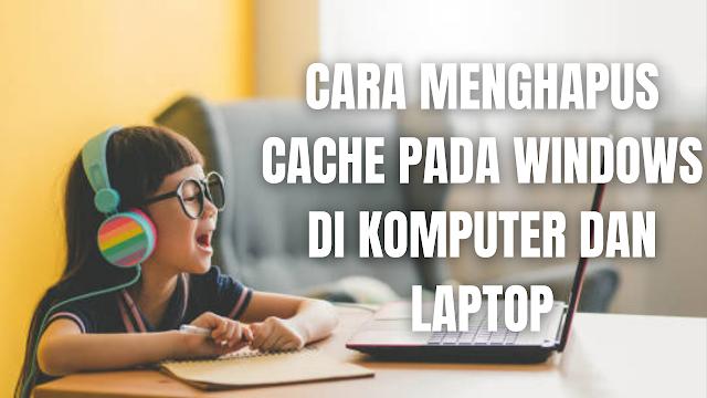 """Cara Menghapus Cache Pada Windows Di Komputer dan Laptop Cache adalah data sementara dari aplikasi yang terpasang dan tersimpan di memori ponsel. Pada aplikasi memiliki file cache masing-masing dan membutuhkan ruang penyimpanan.  Apabila aplikasi semakin sering digunakan, data cache akan semakin menumpuk. Sebagai contoh membuka aplikasi Google Crome, sistem akan menyimpan data yang dilihat dan menyimpannya di file cache.  Dengan menyimpannya sementara, sistem tidak harus mengunduh data yang sudah pernah dibuka sebelumnya. Sehingga bisa lebih cepat membuka data dari aplikasi Google Crome dan tidak mengomsumsi banyak kuota data.  Namun ada salah satu kekurangan dari cache apabila komputer atau laptop hanya memiliki sedikit ruangan penyimpanan semisalkan 120 GB. Biasanya laptop dan komputer yang memiliki penyimpanan internal 120 GB, akan disediakan oleh sistem Windows sedikit saja tergangtung banyaknya aplikasi yang terpasang di komputer atau laptop.  Sehingga apabila penyimpanan internal penuh akan membuat komputer dan laptop menjadi lemot. Maka dari itu dibutuhkan untuk menghapus cache secara rutin untuk membuat komputer dan laptop menjadi prima.  Di bawah ini ada 2 cara yang boleh dilakukan untuk menghapus cache yaitu pada folder cache dan disk cleanup.  NB : Cara Menghapus Cache Windows Di Bawah Ini Berlaku Untuk Windows 7, 8, dan 10  Cara Menghapus Cache Windows Pada Folder Cache Untuk menghapus cache pada folder cache di windows, silahkan ikuti langkah-langkah berikut ini :  Folder SoftwareDistribution Cara Pertama menekan tombol """"Windows + E"""" (untuk buka file explorer) terlebih dahulu. Kemudian pilih """"Local Disk C (Sistem Windows Tersimpan)"""", lalu pilih """"Folder Windows"""", lalu cari folder """"SoftwareDistribution"""" kemudian lalu pilih, cari """"Folder Download"""" dan lalu pilih. Pada folder ini akan banyak ditemui cache silahkan untuk dihapus dengan menekan CTRL + A lalu Tekan Tombol DEL atau Hapus.  Bila ada Peringatan pilih Continue. Akan tetapi apabila ada peringatan """""""
