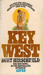 The 1979 novel KEY WEST by Burt Hirschfeld