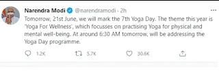 प्रधानमंत्री नरेन्द्र मोदी कल 7वें अंतरराष्ट्रीय योग दिवस कार्यक्रम को संबोधित करेंगे  प्रधानमंत्री श्री नरेन्द्र मोदी कल, 21 जून को सुबह 6.30 बजे 7वें अंतरराष्ट्रीय योग दिवस कार्यक्रम को संबोधित करेंगे।