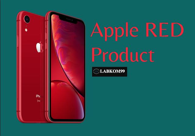 Apa Yang Dimaksud Dengan RED Product Apple?
