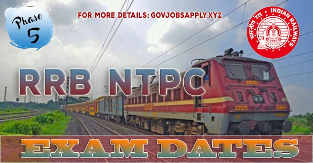RRB NTPC Phase 5 Exam Dates are Out. Check it  from here | Regional Wise links are available here