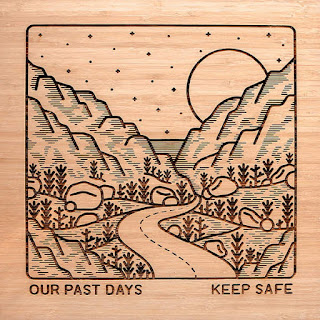 Our Past Days - Keep Safe (2016) - Album Download, Itunes Cover, Official Cover, Album CD Cover Art, Tracklist