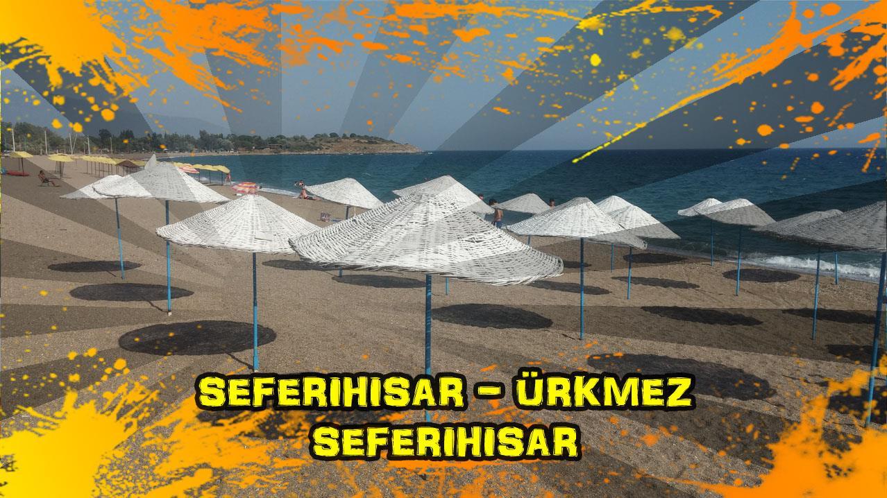 2018/06/08 Seferihisar - Ürkmez - Seferihisar