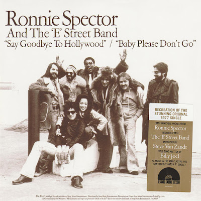 Dischi: Say Goodbye To Hollywood / Baby Please Don't Go - Ronnie Spector & The E-Street Band