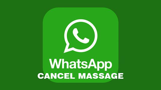 Cara Membatalkan Pesan di WhatsApp yang Telah Terkirim