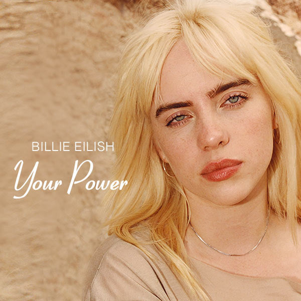 Music Television presents Billie Eilish and the music video for her song titled Your Power from her album titled Happier Than Ever. #MusicTelevision #BillieEilish #YourPower #MusicVideo