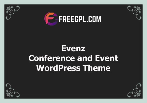 Evenz - Conference and Event WordPress Theme Nulled Download Free