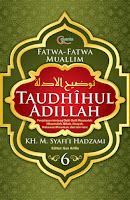 Taudhihul Adillah Buku 6 karya KH. M. Syafi'i Hadzami