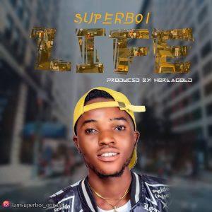 [Music] Super boi - Life