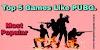 PUBG jaise Games- top 5 game like pubg