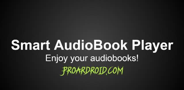 تطبيق Smart AudioBook Player Full قارئ الكتب الصوتية نسخة مدفوعة