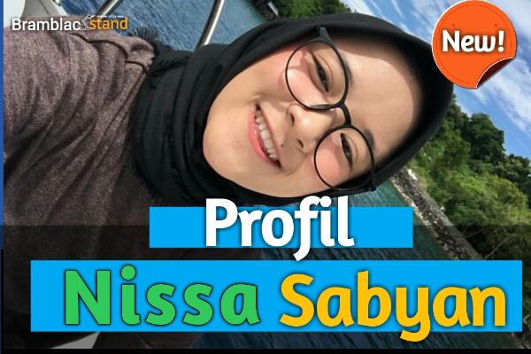 Profil dan Biodata Nissa Sabyan Serta Perjuangan Awal Karir Hingga Sukses